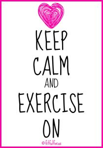 Keep-Calm-Exercise-On-via-@FitfulFocus